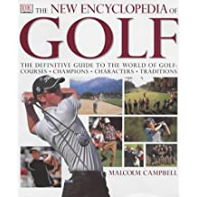 THE NEW ENCYCLOPEDIA OF GOLF by MALCOLM CAMPBELL (2001-11-08)