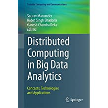 Distributed Computing in Big Data Analytics: Concepts, Technologies and Applications