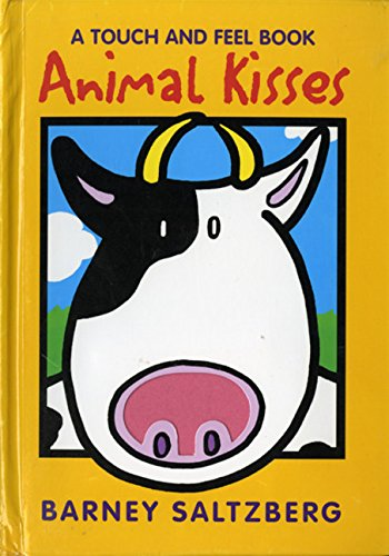 Animal Kisses: A Touch and Feel Book (Red wagon books)
