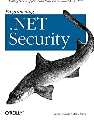 Programming .Net Security by Adam Freeman (2003-06-30)