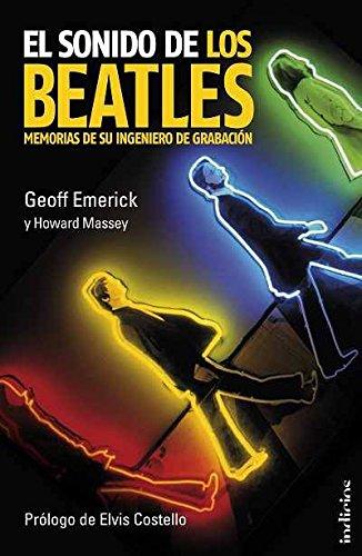 Descargar Libro El sonido de los Beatles: Memorias de un ingeniero de grabación (Indicios no ficción) de GEOFF EMERICK