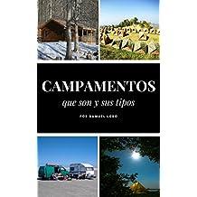 Campamentos: Que son y sus tipos (Spanish Edition)