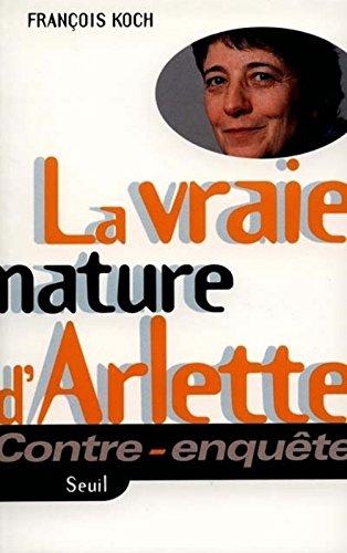 La vraie nature d'Arlette (Contre-enquête)