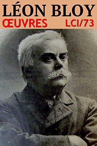 Léon Bloy - Oeuvres: lci-73 (lci-eBooks) par Léon Bloy