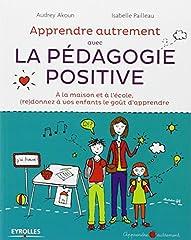 estimation pour le livre Apprendre Autrement avec la Pédagogie Positive -...