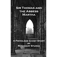 Sir Thomas and the Abbess Martha
