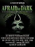 Afraid of Dark