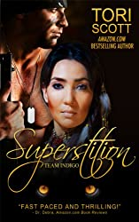 Superstition (Team Indigo Book 1) (English Edition)