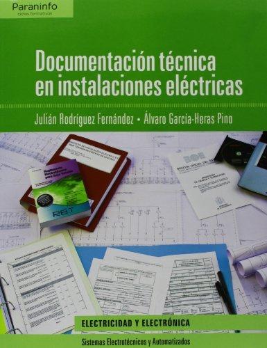 Documentación técnica en instalaciones eléctricas (Electricidad Electronica) por ÁLVARO GARCIA-HERAS PINO