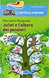 Scarica Libro Juliet e l albero dei pensieri (PDF,EPUB,MOBI) Online Italiano Gratis
