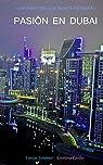 Pasión en Dubai par Tomás Jiménez Eyto