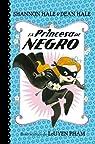 La Princesa de Negro par Hale
