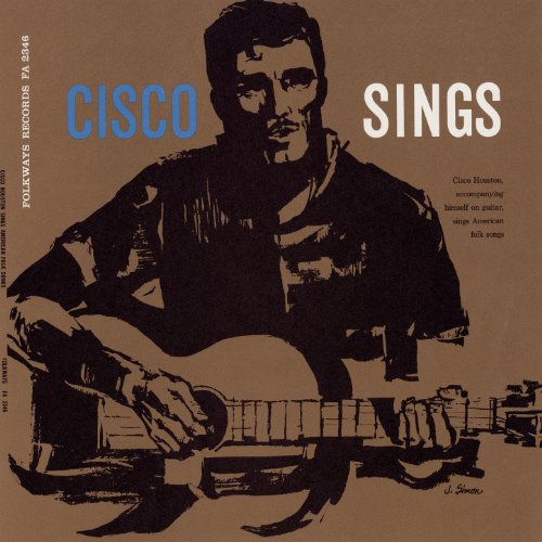 Cisco Houston Sings American Folk Songs