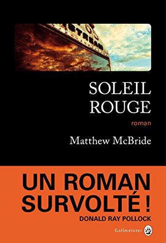 Soleil Rouge (Neo Noire) par Matthew McBride