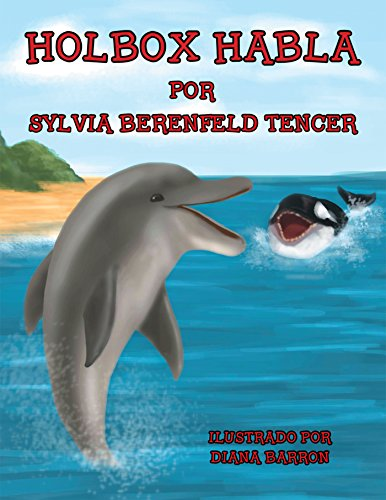 Holbox Habla por Sylvia Berenfeld Tencer