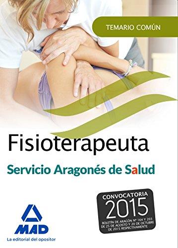 Fisioterapeuta del Servicio Aragonés de Salud (SALUD-Aragón). Temario común