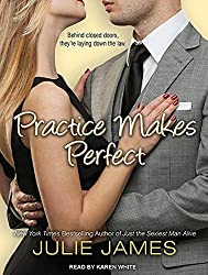 Practice Makes Perfect by Julie James (2013-05-27)