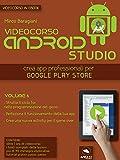 Android Studio Videocorso. Volume 6 (Italian Edition)
