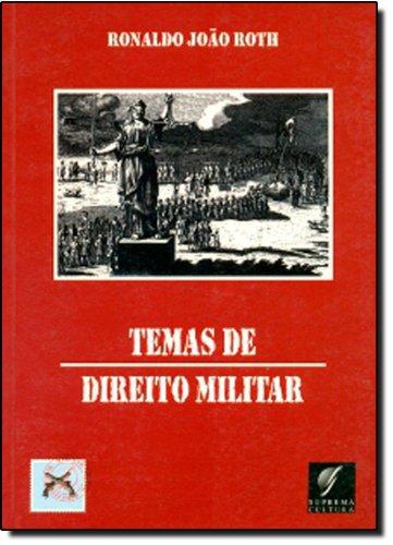 Temas de Direito Militar (Em Portuguese do Brasil)