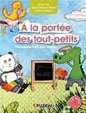 A la portée des tout-petits : Phonèmes à lire et à chanter (1CD audio)