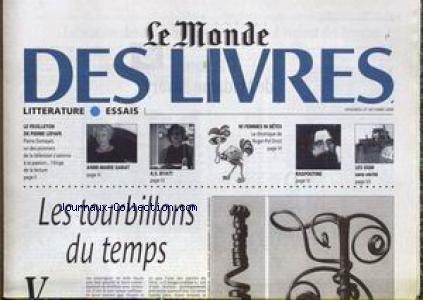 MONDE DES LIVRES (LE) du 27/10/2000 - LES TOURBILLONS DU TEMPS - LES OGM SANS VERITE - RASPOUTINE - NI FEMMES NI BETES - ROGER-POL DROIT - A.S. BYATT - ANE-MARIE GARAT - PIERRE DUMAYET - PIERRE LEPAPE.