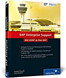 SAP Enterprise Support: Mit ASAP zu Run SAP (SAP PRESS)
