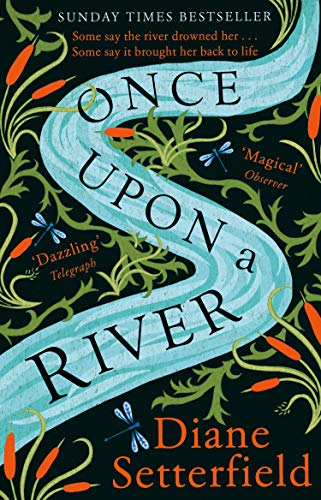 Picture of Once Upon a River: The Sunday Times bestseller