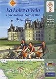 La Loire à Vélo : Blois-Belleville-sur-Loire, 1/100 000
