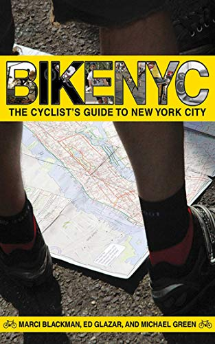 Bike NYC: The Cyclist's Guide to New York City (English Edition)