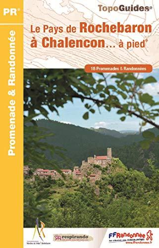 Le Pays de Rochebaron à Chalençon... à pied