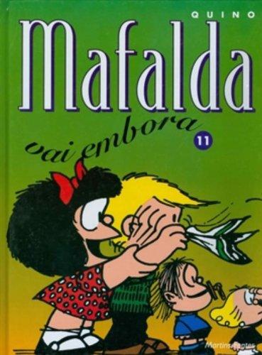 Mafalda 11. Mafalda Vai Embora (Em Portuguese do Brasil)