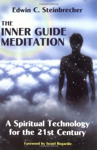 Inner Guide Meditation: A Spiritual Technology for the 21st Century por Edwin Steinbrecher