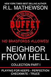 The Neighbor from Hell Collection I (The Neighbor from Hell Series Book 1) (English Edition)