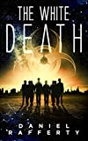 The White Death by Daniel Rafferty