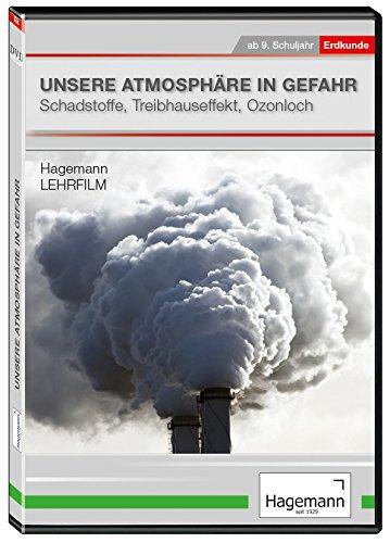 Unsere Atmosphäre in Gefahr - Schadstoffe, Treibhauseffekt, Ozonloch - DVD - Lehrfilm für Unterricht und Ausbildung - Hagemann 180247 - Einzel- und Schullizenz