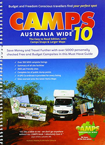 Camps Australia Wide 10 Atlas: The Easy to Read Edition, with Camps Snaps & Larger Maps. Save Money and Travel with over 5000 personally checked Free and Budget Campsites in this Must Have Guide