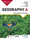 OCR GCSE (9-1) Geography A: Geographical Themes (GCSE Geography for OCR A)