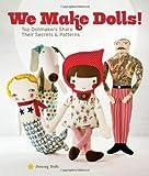 We Make Dolls!