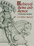Image de Medieval Arms and Armor: A Pictorial Archive