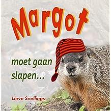 Margot moet gaan slapen (Margot de bosmarmot en haar eekhoornfamilie in Noord-Amerika Book 3)