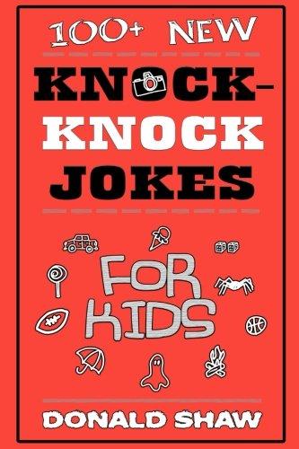 100+ New Knock-Knock Jokes For Kids