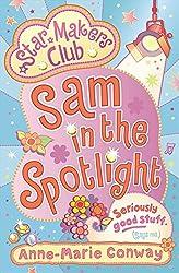 Star Makers: Sam in the Spotlight (Star Makers Club)