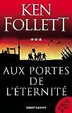 Aux Portes de l'éternité - Format Kindle - 9782221146194 - 13,99 €