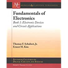 [(Fundamentals of Electronics : Book 1 Electronic Devices and Circuit Applications)] [By (author) Thomas F Schubert ] published on (May, 2015)