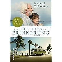 Das Leuchten der Erinnerung: das Buch zum Film mit Helen Mirren und Donald Sutherland.