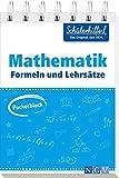 Pocketblock Mathematik Formeln und Lehrsätze: Gute Noten mit der Schülerhilfe