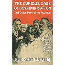 The Curious Case of Benjamin Button and Other Tales of the Jazz Age