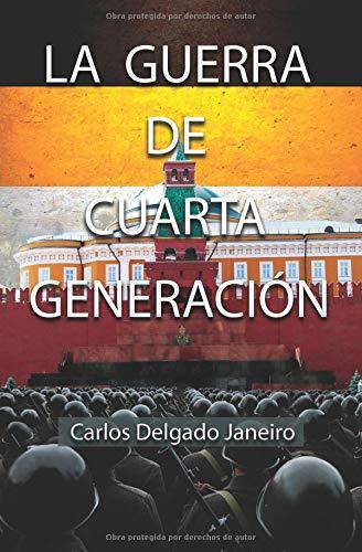 La Guerra de Cuarta Generación