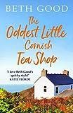 The Oddest Little Cornish Tea Shop: A feel-good summer read!