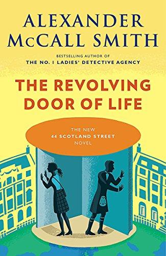 The Revolving Door of Life (44 Scotland Street) por Alexander Mccall Smith
